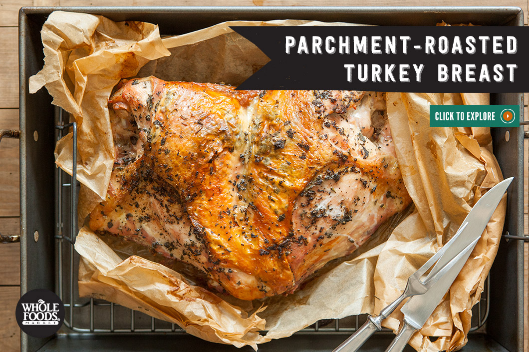 Recipe Simple Parchment-Roasted Turkey Breast | Whole Foods Market